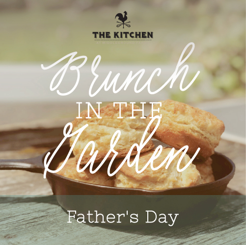 Brunch in the Garden • Father's Day