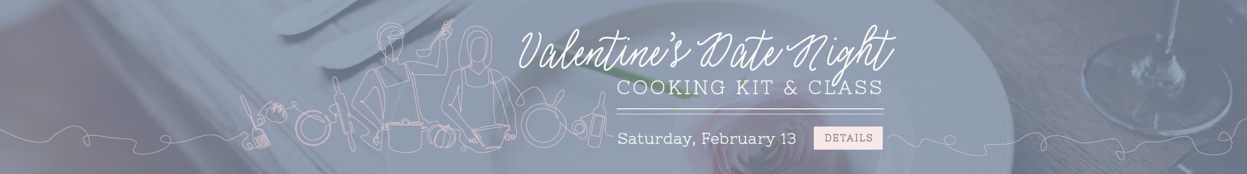 Valentine's Date Night Cooking Kit & Class by Middleground Farms