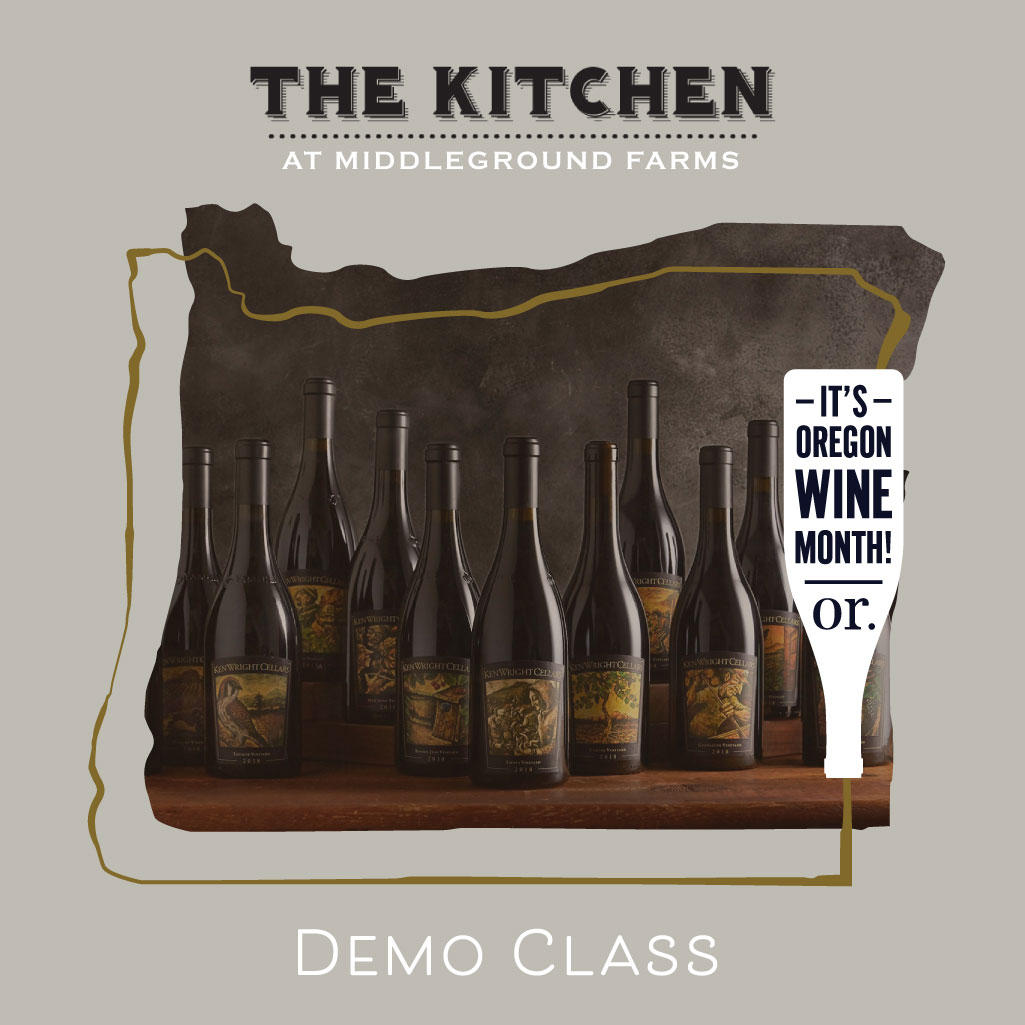 Ken Wright Cellars Wine Tasting Demo Class at The Kitchen at Middleground Farms